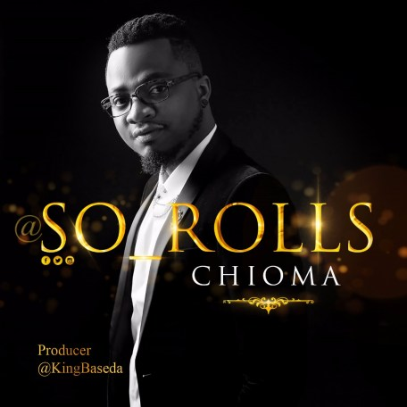 So-Rolls - Chioma Mp3 Download
