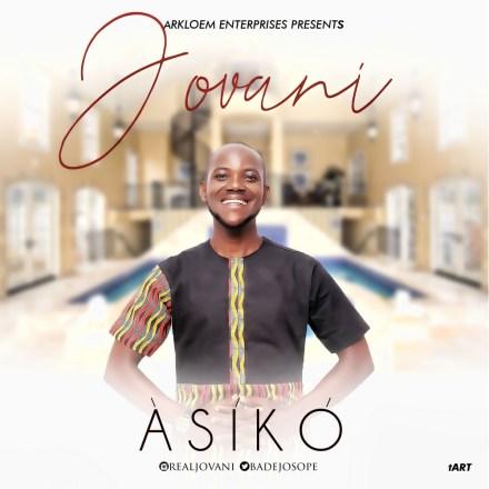 Jovani - Asiko Mp3 Download