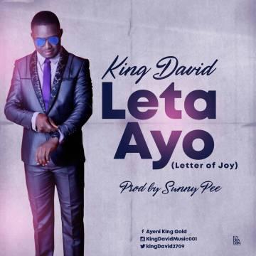 King David - Leta Ayo (Letter of Joy) Mp3 Download
