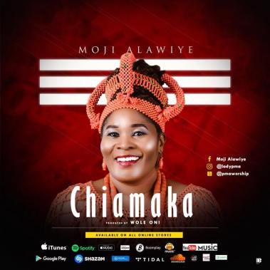 Moji Alawiye PMA - ChiamakaMp3 Download