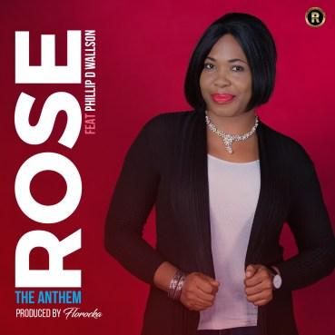 Rose - The Anthem Ft. Phillip D. Wallson Mp3 Download