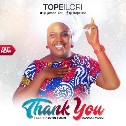 Tope Ilori - Thank You Mp3 Download