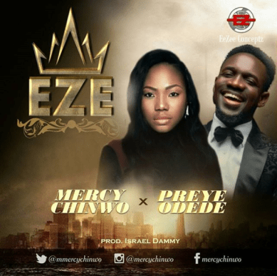 Mercy Chinwo - Eze Ft. Preye Odede Mp3 Download