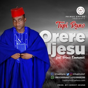 Tupi Runo - Orere Ijesu Mp3 Download