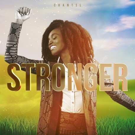 Chantel Stronger Mp3 Download