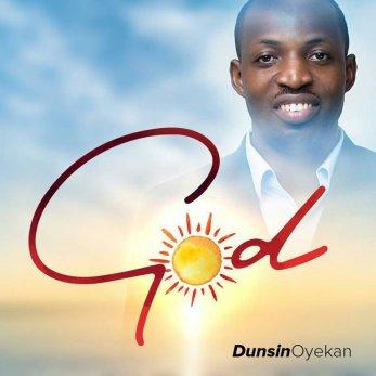 Dunsin Oyekan God Mp3 Download