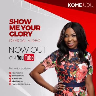 Kome Udu Show Me Your Glory Mp3 Download