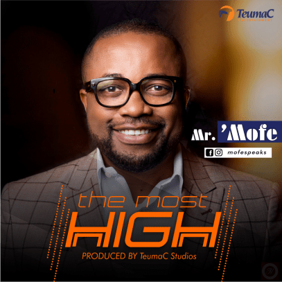 Mr Mofe The Most High Mp3 Download