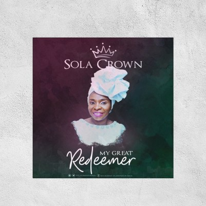 Sola Crown My Great Redeemer Mp3 Download