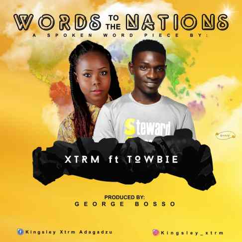 Xtrm Ft. TowBie Words To Nations Mp3 Download