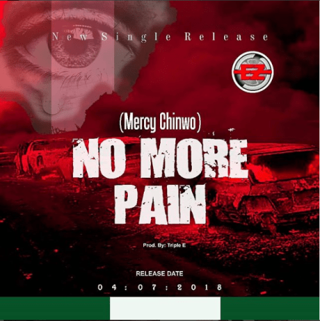 Mercy Chinwo No More Pain Mp3 Download