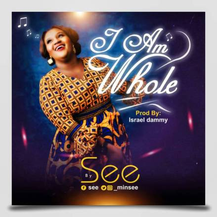 See I Am Whole Mp3 Download
