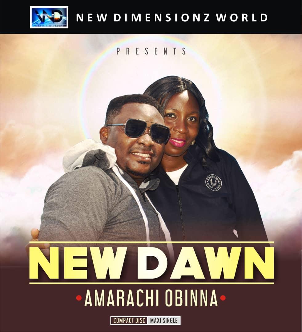 Amarachi Obinna New Dawn Mp3 Download