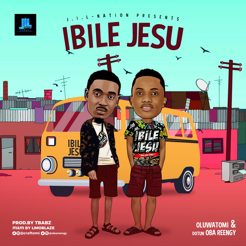 Oluwatomi & Oba Reengy Ibile Jesu Mp3 Download