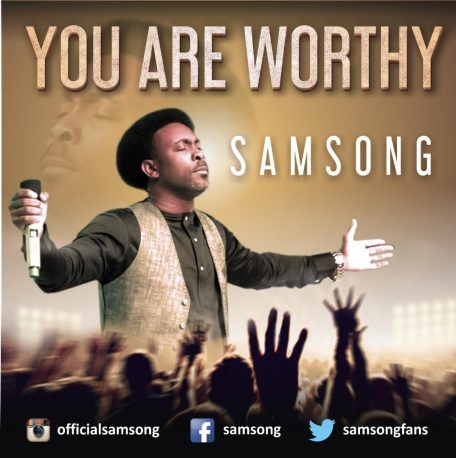 Samsong You Are Worthy Mp3 Download