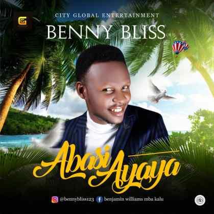 Benny Bliss Ayaya Mp3 Download