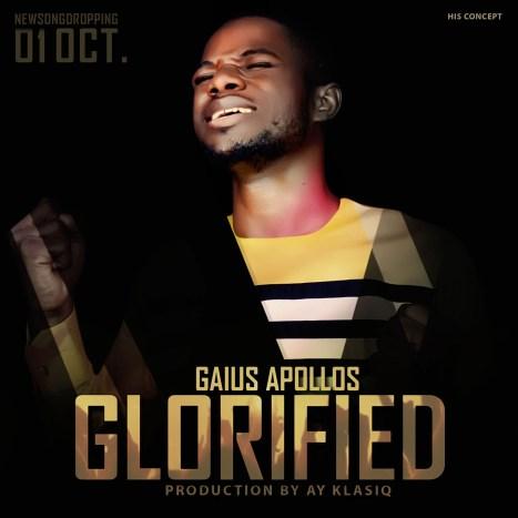 Gaius Apollos - Glorified Mp3 Download