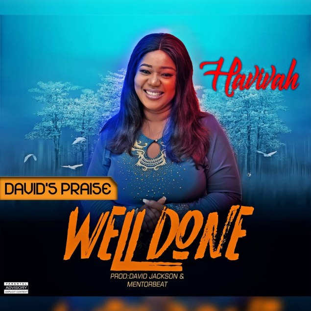 Havivah - Well Done Mp3 Download