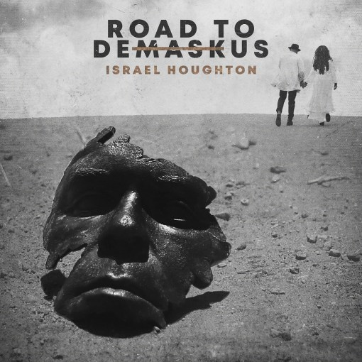Israel Houghton Road to DeMaskUs Download
