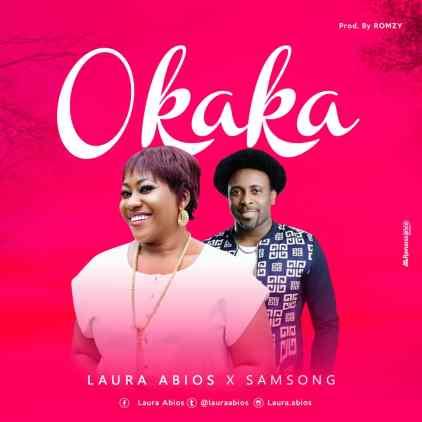Laura Abios Ft. Samsong Okaka Mp3 Download