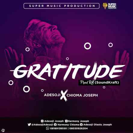 Adesoji and Chioma Joseph - Gratitude Mp3 Download