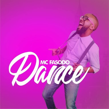 Mc Fasodo - Dance Mp3 Download