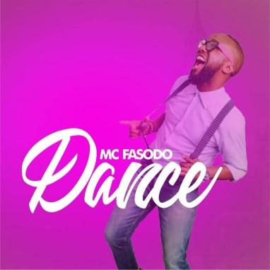 Mc Fasodo - Dance Mp3 Download