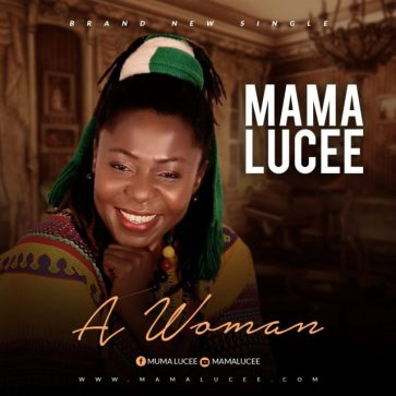 Mama Lucee - A Woman Mp3 Download