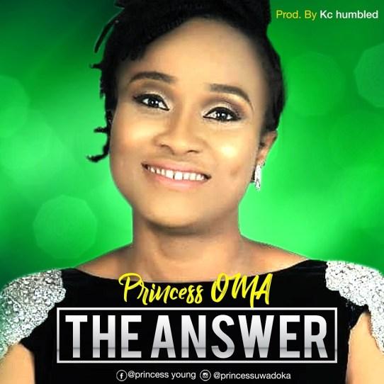 Princess Oma - The Answer Mp3 Download