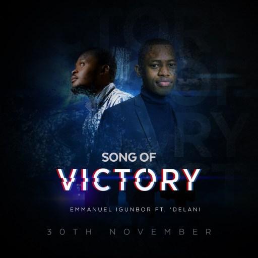 Emmanuel Igunbor - Song of Victory Mp3 Download