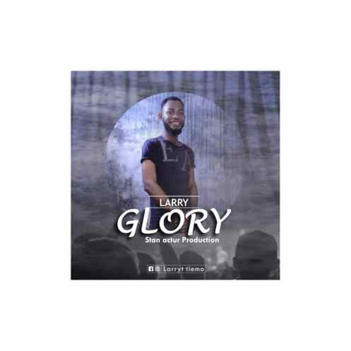 Larry - GLORY Free Mp3 Download
