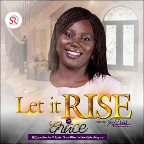 Grace - Let It Rise Mp3 Download