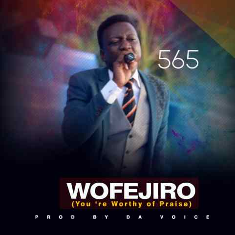 565 - Wofejiro Mp3 Download