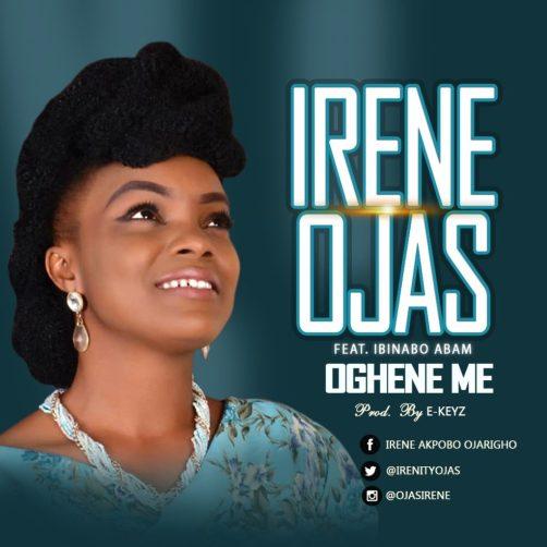 Irene Ojas - Oghene Me Mp3 Download