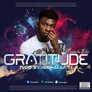 Psalmz Eke - Gratitude Free Mp3 Download