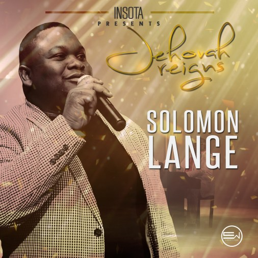 Solomon Lange - Jehovah Reigns Free Mp3 Download