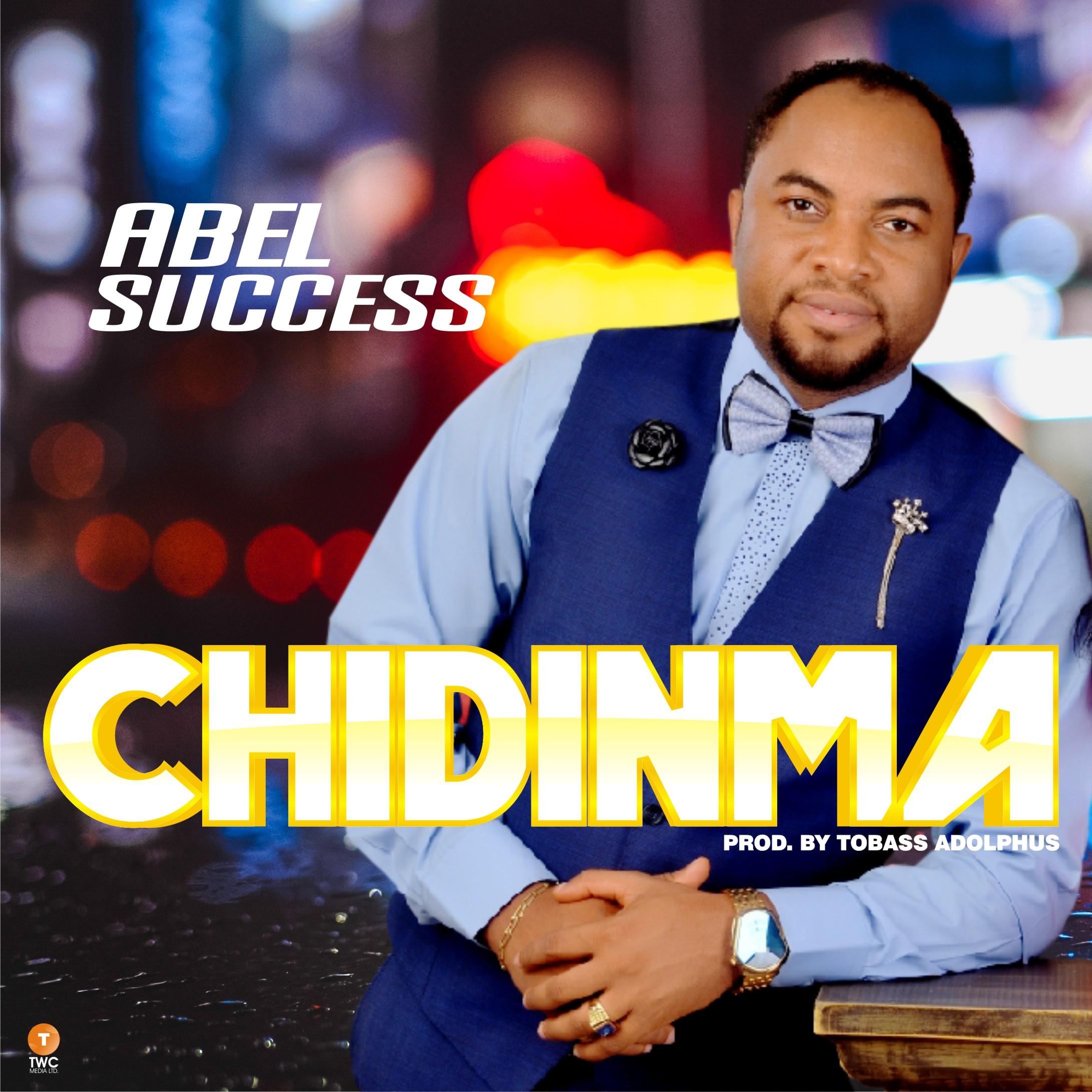 Abel Success - CHIDINMA (Free Mp3 Download)