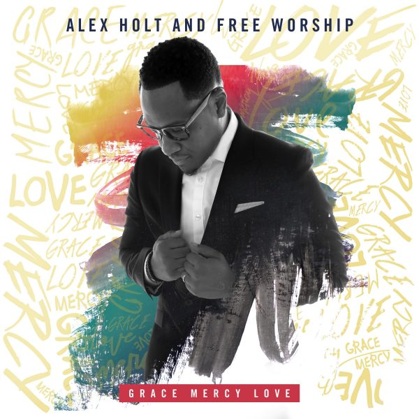Alex Holt And Free Worship Set to release Their New Album