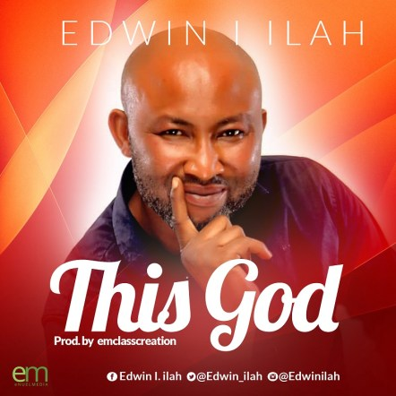 Edwin I. Ilah - THIS GOD