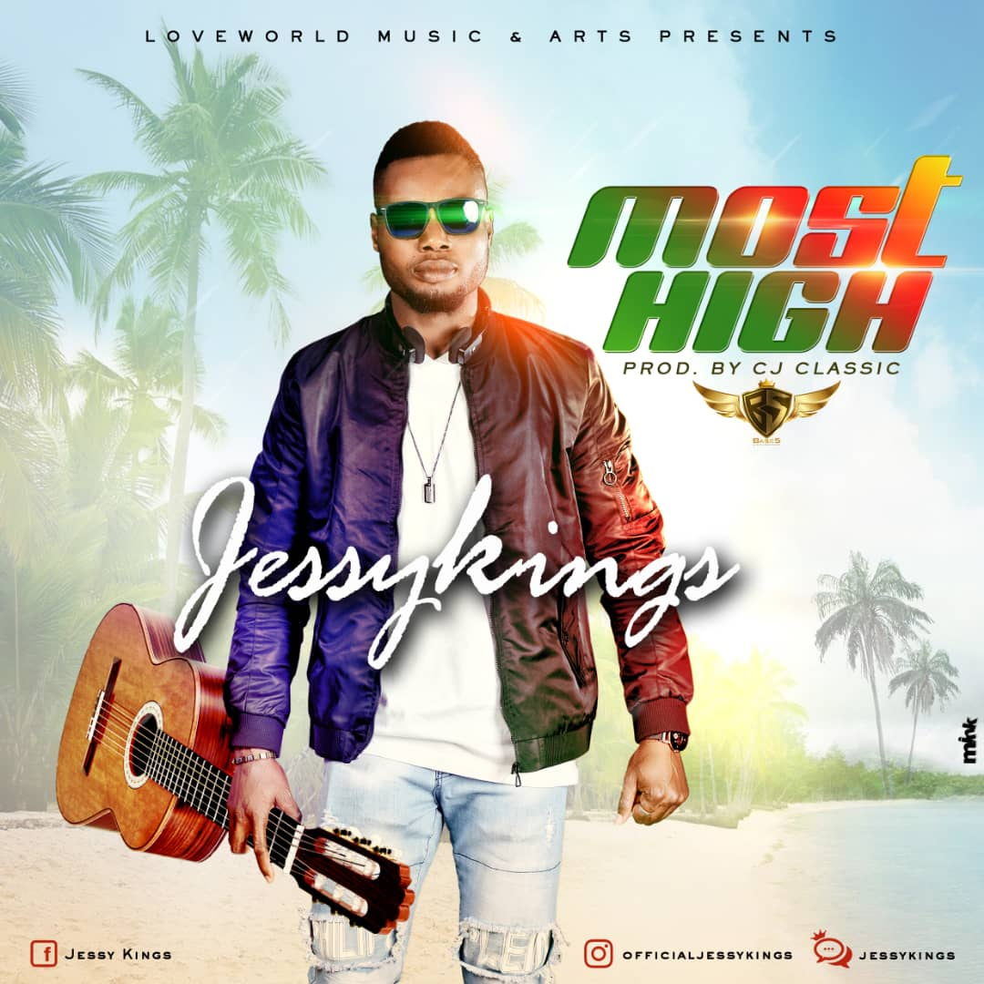 Jessy Kings - Most High (Free Mp3 Download)
