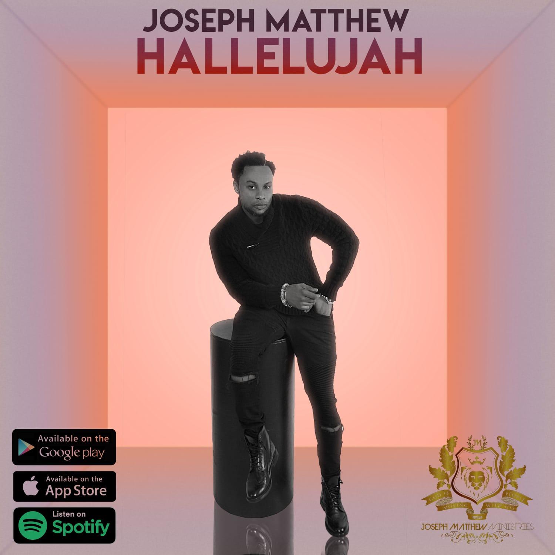 Joseph Matthew - Hallelujah (Free Mp3 Download)