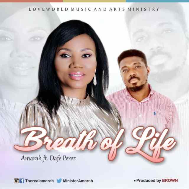 Amarah – Breath Of Life Ft. Dafe Perez (Free Mp3 Download)