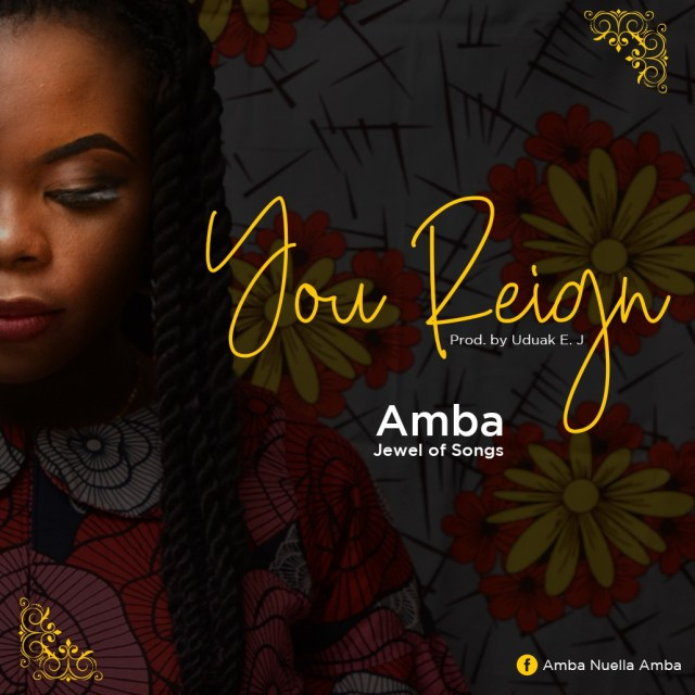 Amba (Jewel of songs) – You Reign (Free Mp3 Download)