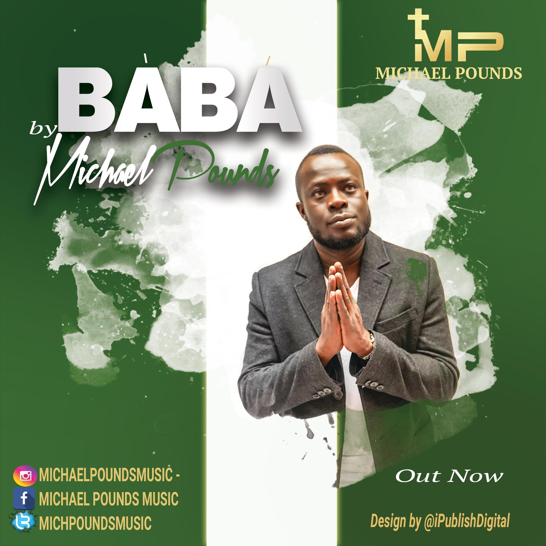 Michael Pounds - Baba Free Mp3 Download