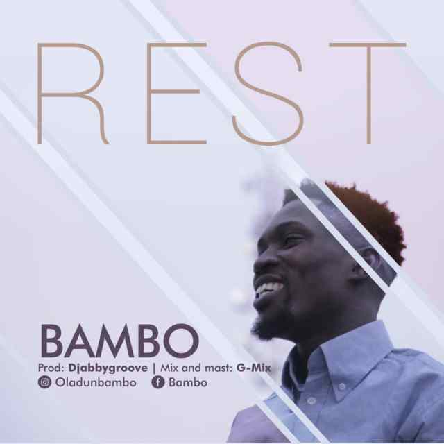 Bambo - Rest (Free Mp3 Download)