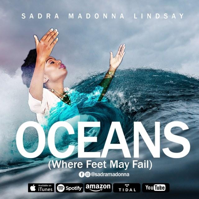Sadra Madonna Lindsay - Oceans (Where Feet May Fail) | Free Mp3 Download