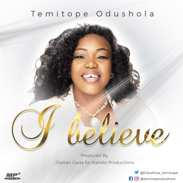 Temitope Odushola - I Believe + Thank You Lord (Free Mp3 Download)