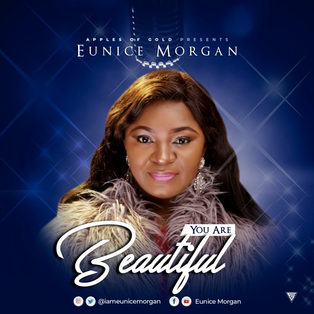 Download Eunice Morgan You Are Beautiful mp3