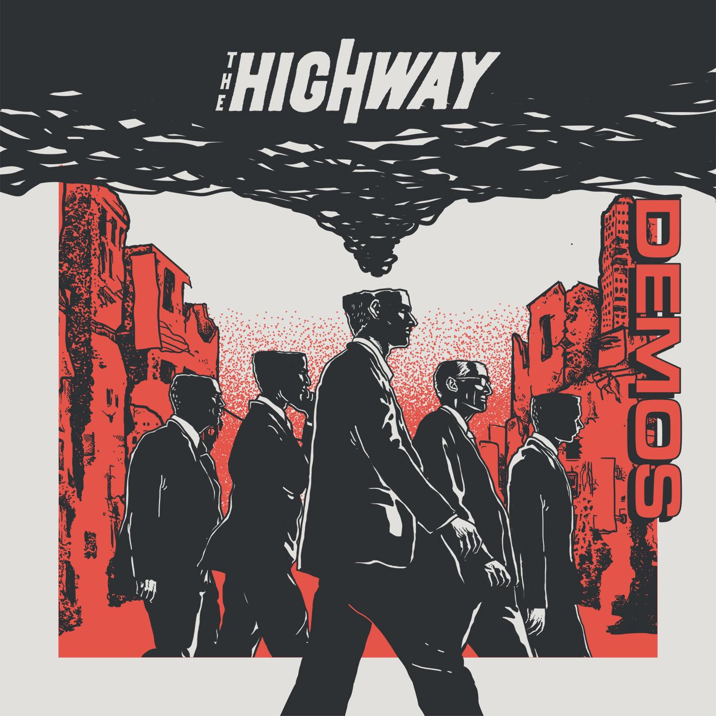 The Highway - Demos
