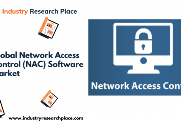 Global Network Access Control (NAC) Software Market Research Report 2021: Covid 19 Impact Outlook, Regional Analysis, Competitive Landscape, Growth Prospects & Forecast -2026 - The Courier